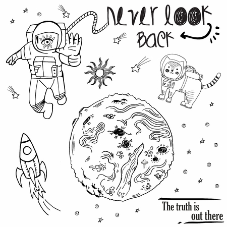 Vector sketch hand drawn black and white illustration cosmos with cat, cosmonaut, planet, ufo, rocket, space patches, lettering never look back, the truth is out there, sticker pack, notes, pins