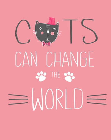 T shirt design graphic for girls. Composition with cute cat and font. Cats can change the world. Can be used for design of cards 向量圖像