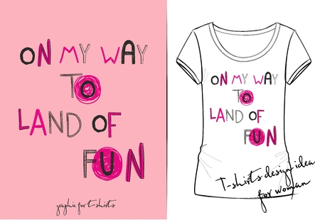 Vector illustration of cute cartoon lettering on my way to land of fun. Hand drawn imitation, 3D effect, fashion print for t shirt or pajamas for girl and woman Imagens - 127144700