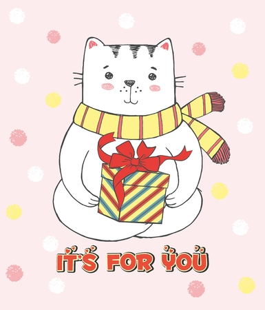 Cute vector hand drawn illustration with sketch cat with scarf and gift. Pink grunge background with snowflakes. Picture drawn with colored crayons and pen. Lettering It's for you