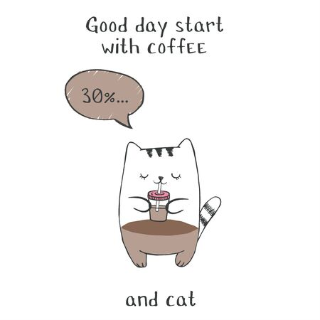 Good day start with coffee and cat. Motivation quote with cat Ilustracja