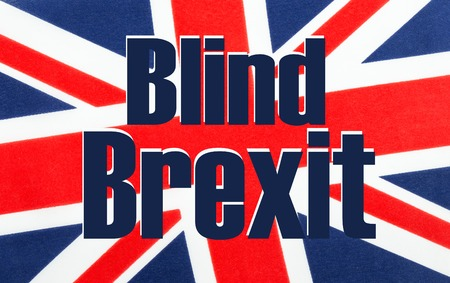Blind Brexit written on a British Union jack flag. Photograph with added text.