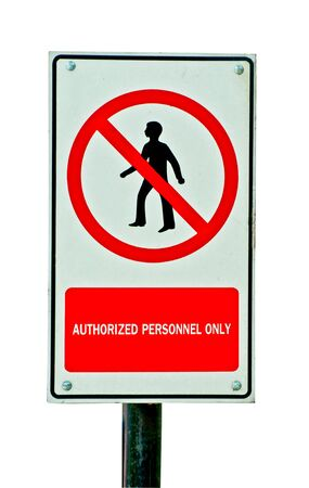 authorized: The Guidepost of non entrance