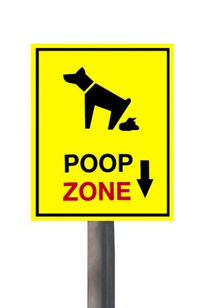 refused: La Se�al de la zona de caca de perro sobre fondo blanco