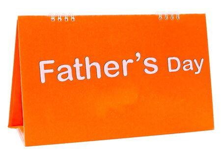 The Calendar of fathers day isolated on white background photo