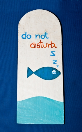 The sign of do not disturb photo