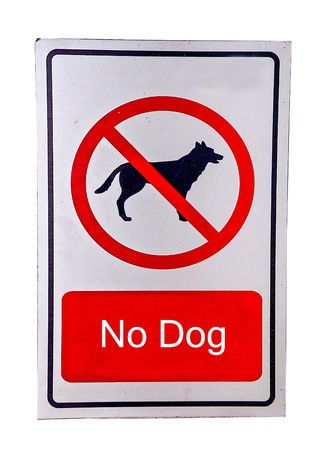 stay alert: No dog allowed sign