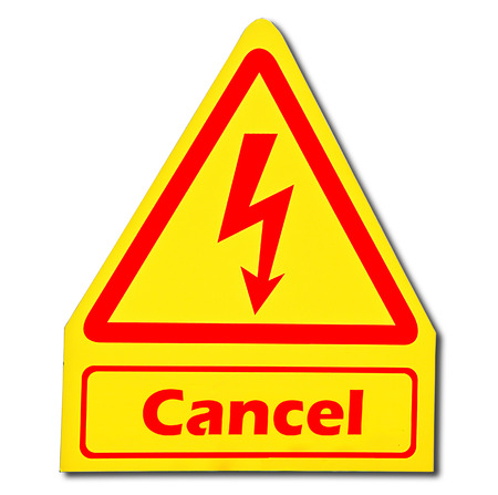 Sign of cancel isolated on white background photo