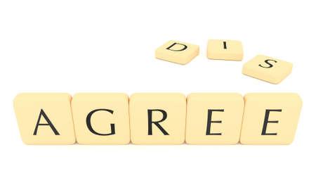 persuade: Letter tiles: agree or disagree, 3d illustration