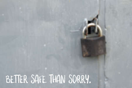 better safe than sorry: Better safe than sorry, saying about safety Stock Photo
