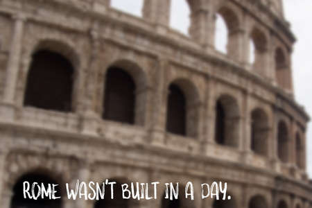 Rome wasnt built in a day, English saying Stock Photo