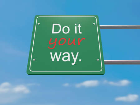 individualism: Individualism: Do It Your Way Road Sign, 3d illustration