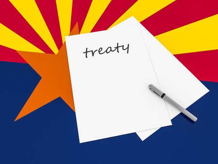 treaty: Treaty Note With Pen On Arizona Flag, 3d illustration