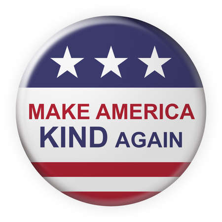 USA Politics Concept Badge: Make America Kind Again Motto Button With US Flag, 3d illustration on white background