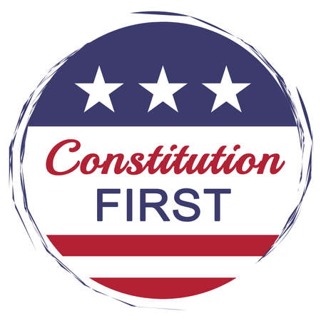 USA Politics Concept: Constitution First Motto With US Flag, illustration on white background