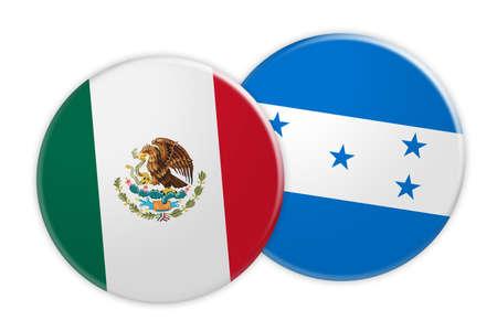 News Concept: Mexico Flag Button On Honduras Flag Button, 3d illustration on white background