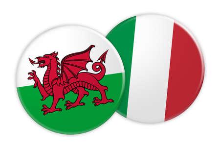 Concetto di notizie: Bottone della bandiera di Galles sul bottone della bandiera dell'Italia, illustrazione 3d su fondo bianco