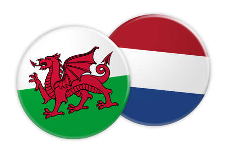 News Concept: Wales Flag Button On Netherlands Flag Button, 3d illustration on white background
