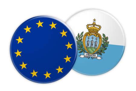 News Concept: EU Flag Button On San Marino Flag Button, 3d illustration on white background