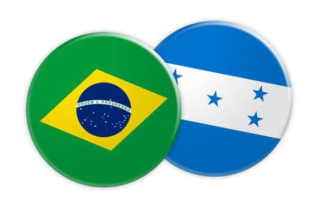 News Concept: Brazil Flag Button On Honduras Flag Button, 3d illustration on white background