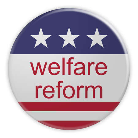 USA Politics News Badge: Welfare Reform Button With US Flag, 3d illustration isolated on white background Stok Fotoğraf