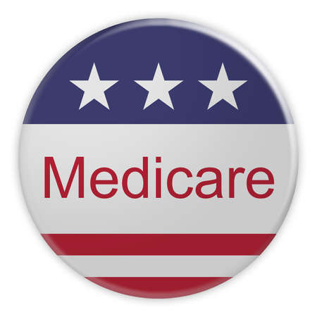 USA Politics News Badge: Medicare Button With US Flag, 3d illustration isolated on white background Banco de Imagens