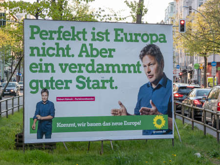BERLIN, GERMANY - APRIL 16, 2019: Campaign Poster of The Greens For The Elections To The European Parliament In Berlin, Germany
