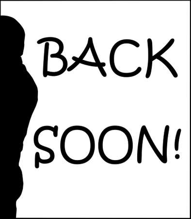 humoristic: Back Soon Humoristic Person Silhouette and Text Sign Stock Photo