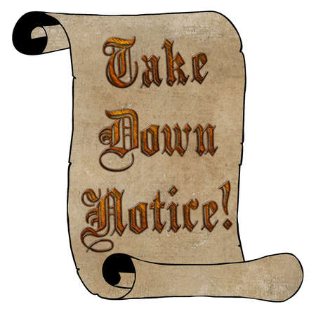 take down notice: 3D Wood Type Take Down Notice on Vintage Paper Scroll