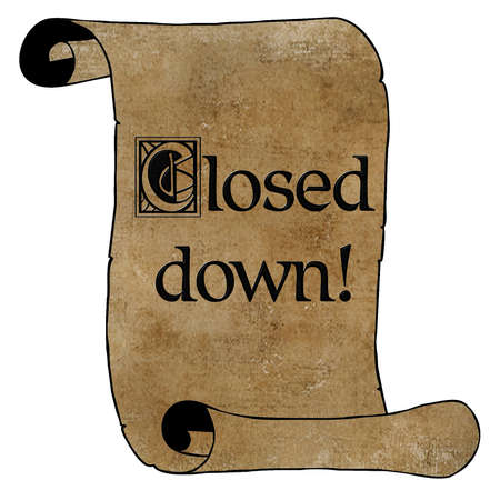 3D Black Type Closed Down Notice on Vintage Paper Scroll Stock Photo - 17007999