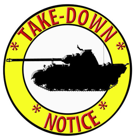 Humoristic 3D Take Down Notice with Tank Stock Photo