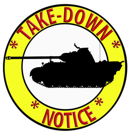 take down notice: Humoristic Internet Take Down Notice with Tank Stock Photo