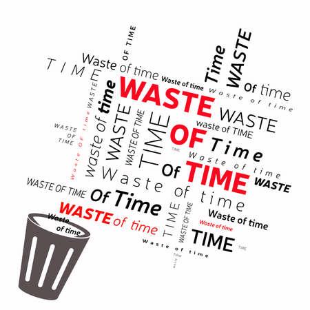 Verspilling van tijd concept: vuilnisbak en woordwolk op witte achtergrond