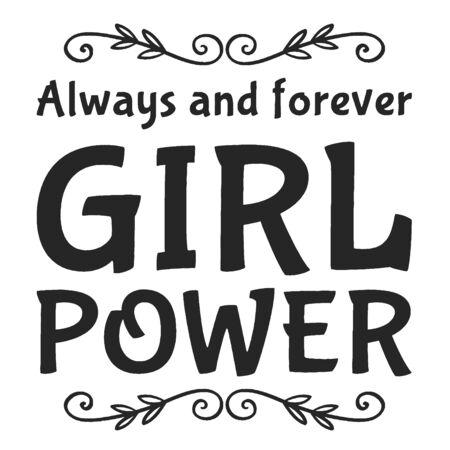 Girl power hand lettering sign. Hand drawn feminist slogan. Dry brush.