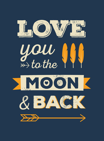 moon: Love you to the moon and back Illustration