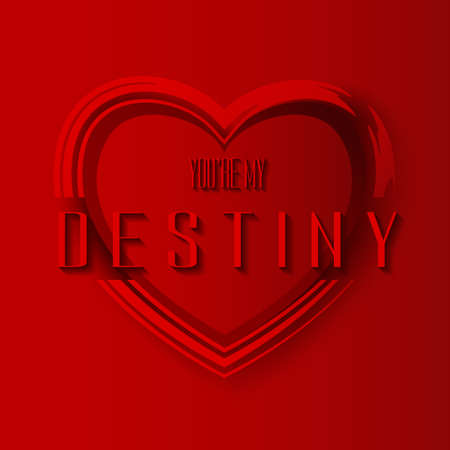destiny: Happy Valentines Day abstract background. My destiny. Vector Illustration. Illustration