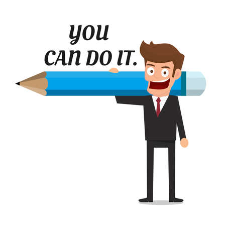 business confidence: Businessman holding pencil and text you can do it. Inspiration concept.  Cartoon Vector Illustration.