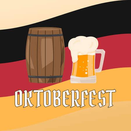beerfest: OKTOBERFEST beer festival. Wooden barrel and glasses of beer on background the flag of Germany. Vector Illustration. Illustration