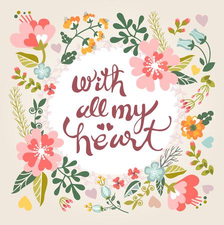 Met heel mijn hart. Stijlvolle bloemen kaart in felle zomerkleuren. romantische kaart