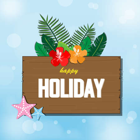 Vector Happy Holiday  illustration on vintage wood background and blue sky background with blur bokeh light effect. Stock Illustratie