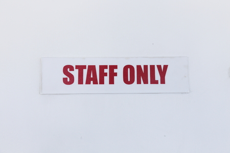 staff only: staff only sign on the door