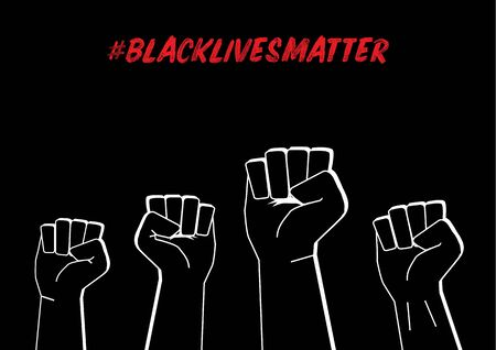 Illustration of Fists with Black Lives Matter Social Network Hashtag to Protext Against Racism on Black Background