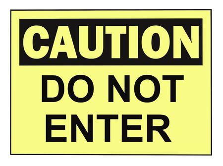 OSHA caution do not enter warning sign isolated on white Stock Photo - 4908033