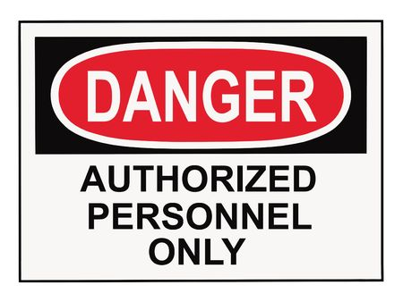 OSHA danger authorized personnel warning sign isolated on white