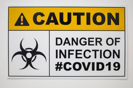Caution Arert on Covid19 on Coronavirus infection area. No passing warning sign symbol from outbreak new virus.