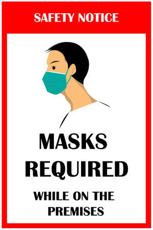 MASKS REQUIRED  WHILE ON THE PREMISES. Wear face mask notice. Wear face mask symbol and safety sign vector.  mask warning messages. Safety sign during coronavirus.  イラスト・ベクター素材