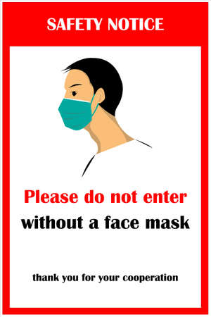 Wear face mask notice. Wear face mask symbol and safety sign vector. Please do not enter without a face mask warning messages. Safety sign during coronavirus. Vetores