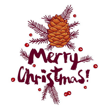 rowan tree: The inscription Merry Christmas and fir-cone. illustration on white background. Illustration