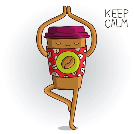 Cute and banned cup of coffee standing in tree pose. Yoga. Keep calm. illustration on white background.