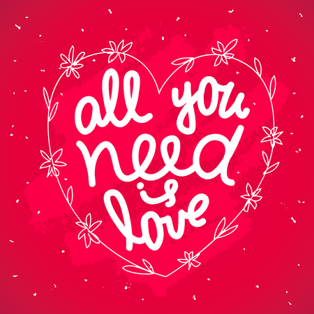 scarlet: Lettering All you need is love. Excellent gift card for Valentines Day. Vector illustration on a scarlet background.